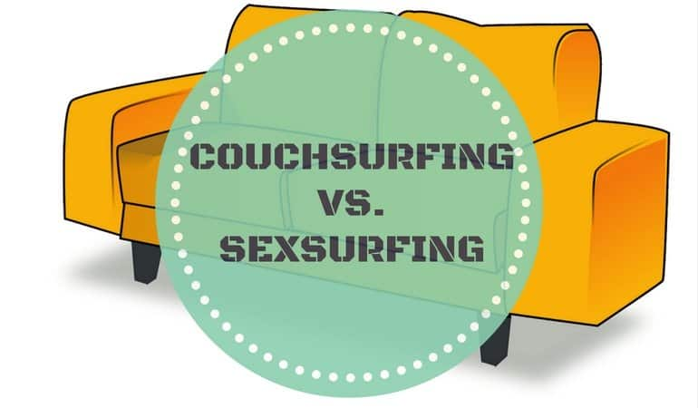 Couchsurfing or Sexsurfing: what is the difference nowadays?