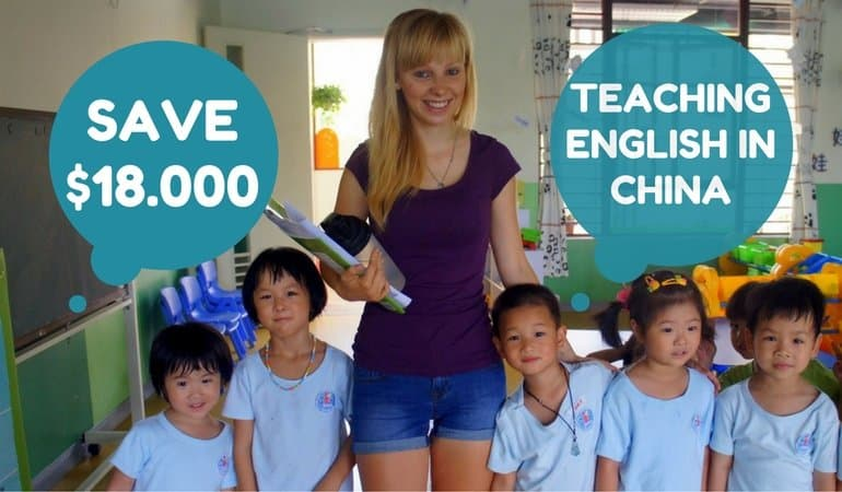 How To Save Up To $18.000 A Year Teaching English In China While Travelling