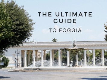 the Ultimate Guide to Foggia