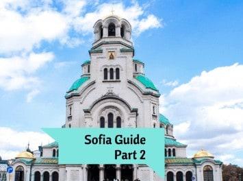 Sofia Guide Part 2