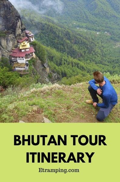 Bhutan Tour Itinerary Pinterest Etramping