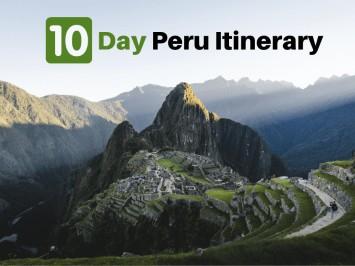 10-Day Peru Itinerary