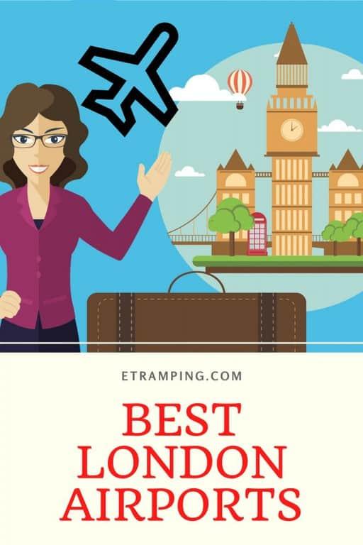 BEST LONDON AIRPORTS ETRAMPING